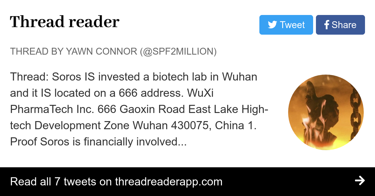 Thread by @SPF2Million: Thread: Soros IS invested a biotech lab in Wuhan and it IS located on a 666 address. WuXi PharmaTech Inc. 666 Gaoxin Road East Lake High-tec…