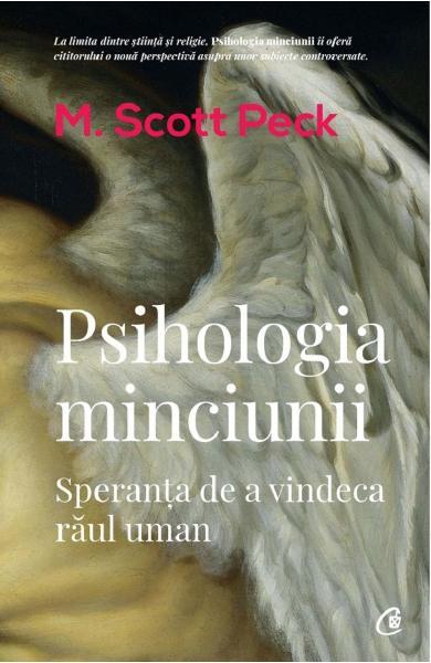 M. Scott Peck - Psihologia minciunii   Blogul Autorului   Blogul Autorului