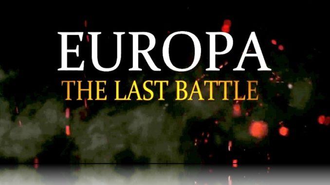 Episodul 5 Europa – Ultima Bătălie ( Documentar Interzis) - Incorect Politic